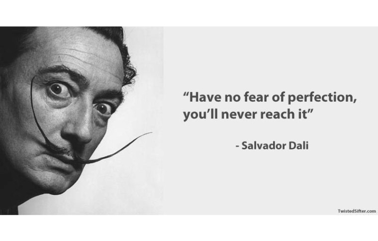 dali-on-perfection-and-fear
